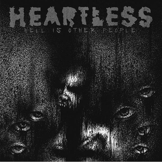 LORD144 Heartless - Hell Is Other People