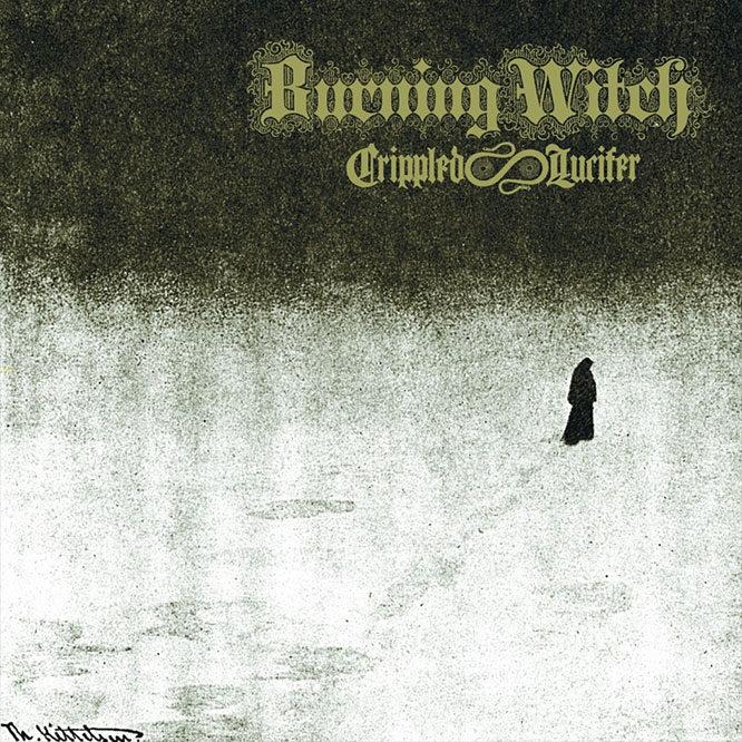 Burning Witch - Crippled Lucifer