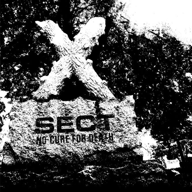 SECT-No Cure For Death