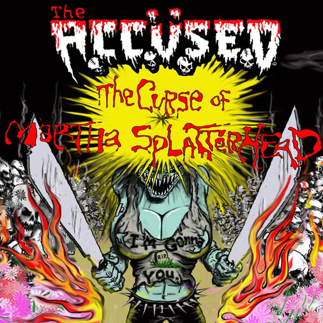 LORD107 The Accüsed – The Curse of Martha Splatterhead