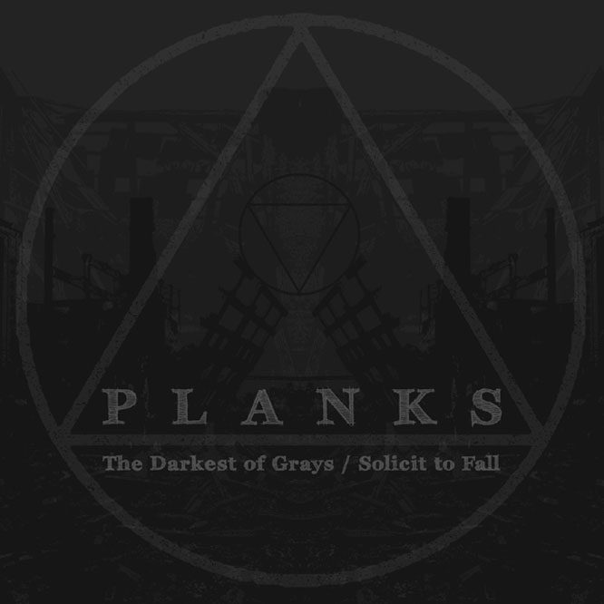 LORD139 Planks - The Darkest of Grays/Solicit To Fall