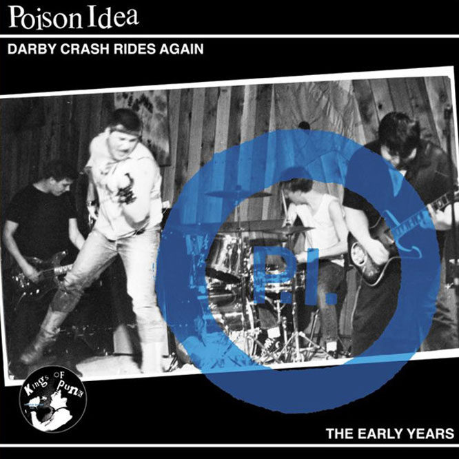 LORD153 Poison Idea - Darby Crash Rides Again: The Early Years