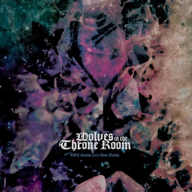 LORD184 Wolves in the Throne Room - BBC Session 2011 Anno Domini