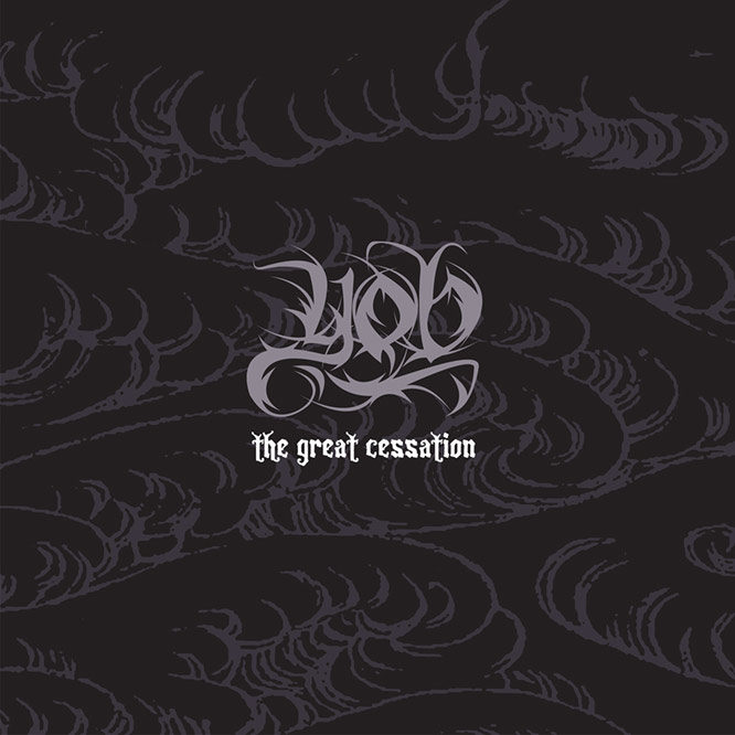 LORD117 YOB - The Great Cessation