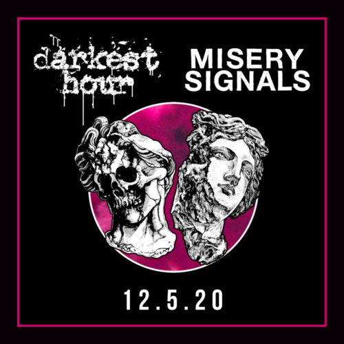 Darkest Hour Misery Signals 12.5.2020 poster