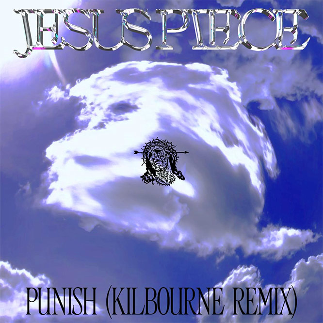 Jesus Piece - Punish Remix By Ashe Kilbourne