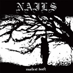 Lord127X-Nails Unsilent Death (10th Anniversary Edition)